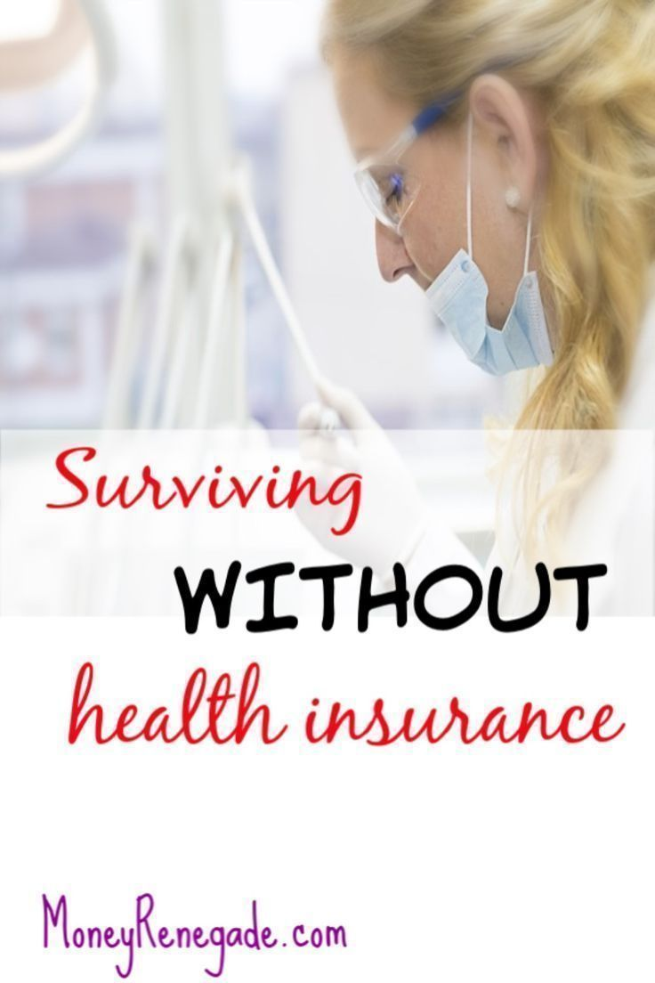 Surviving without health insurance | Best health insurance ...