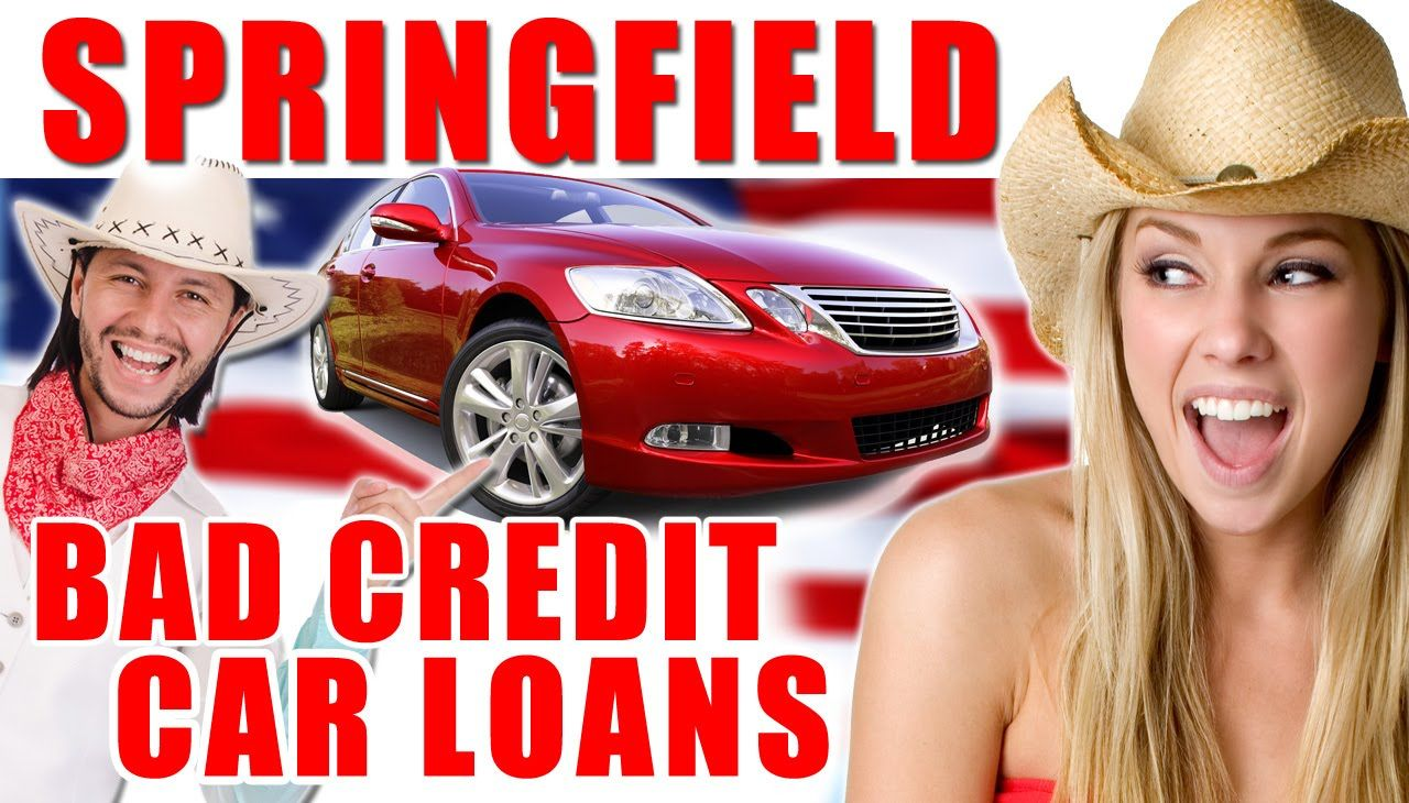 How To Get A Bad Credit Car Loan In Springfield, MO With