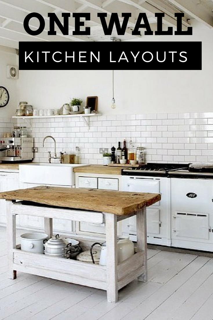 One Wall Kitchen One Wall Kitchen Kitchen Layout Kitchen Cabinet Layout