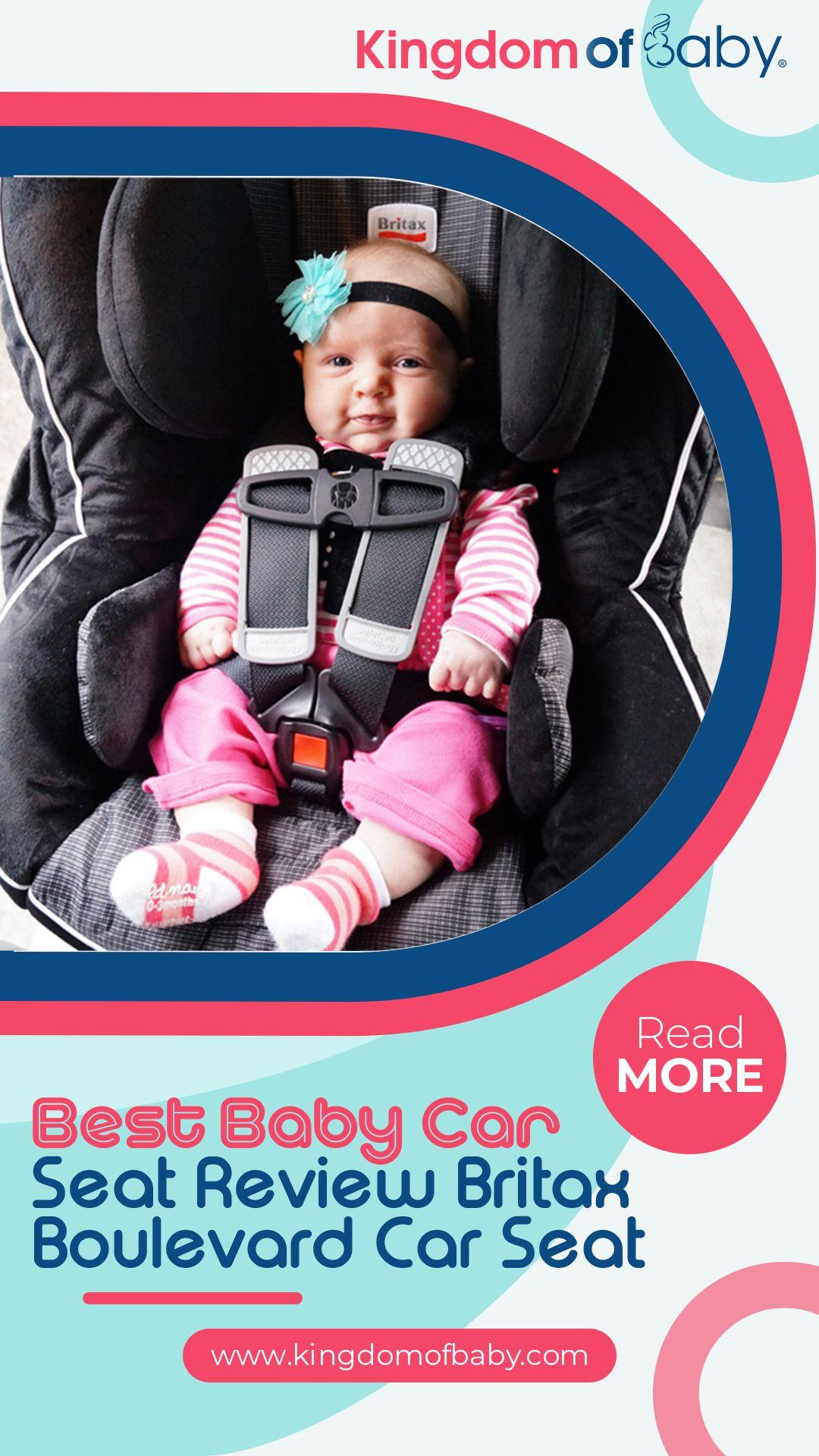 Best Baby Car Seat Review Britax Boulevard Car Seat Best