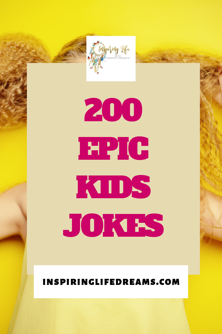 Jokes For Kids The Best Most Epic Collection Of 200 Kids Jokes Jokes For Kids Toddler Jokes Jokes