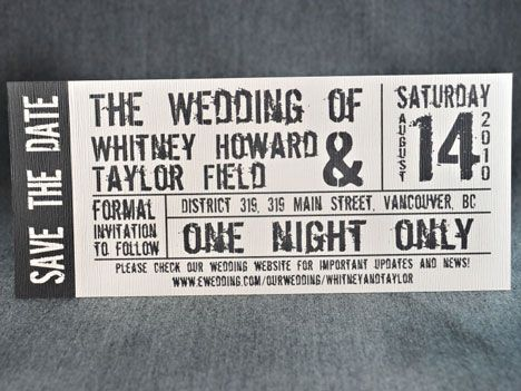 Paper, paper everywhere- wedding invitations Concert tickets - invitations that look like concert tickets