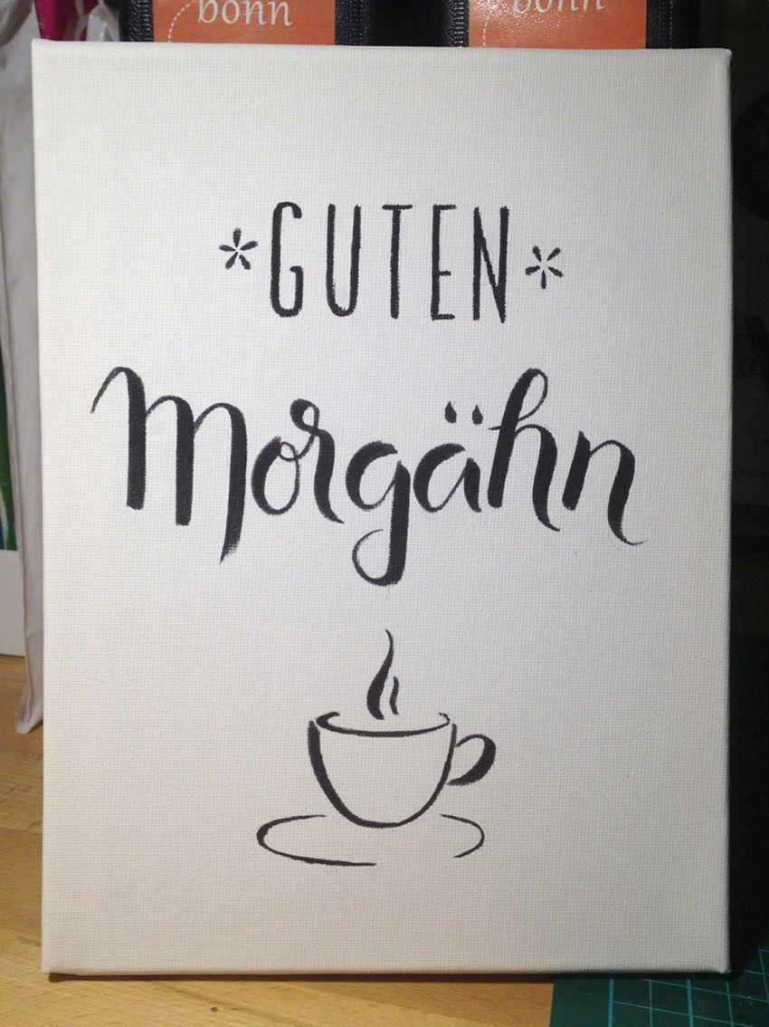 Handlettering Und Kaffee Handlettering Quotes Lettering Spruch Kuche