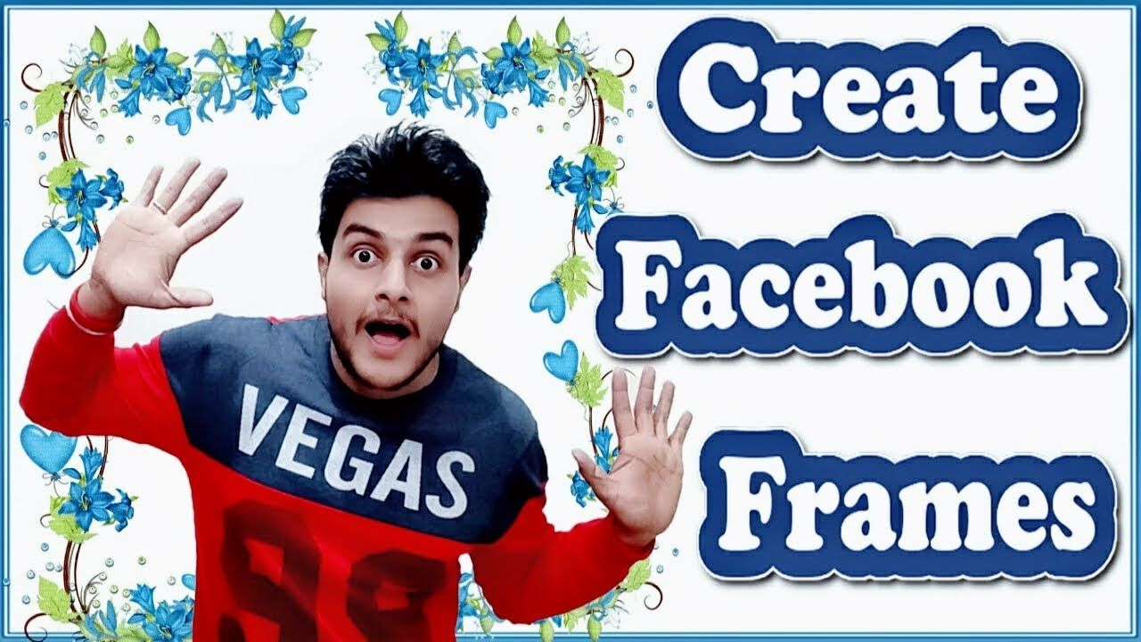 How to make own photo frame on facebook