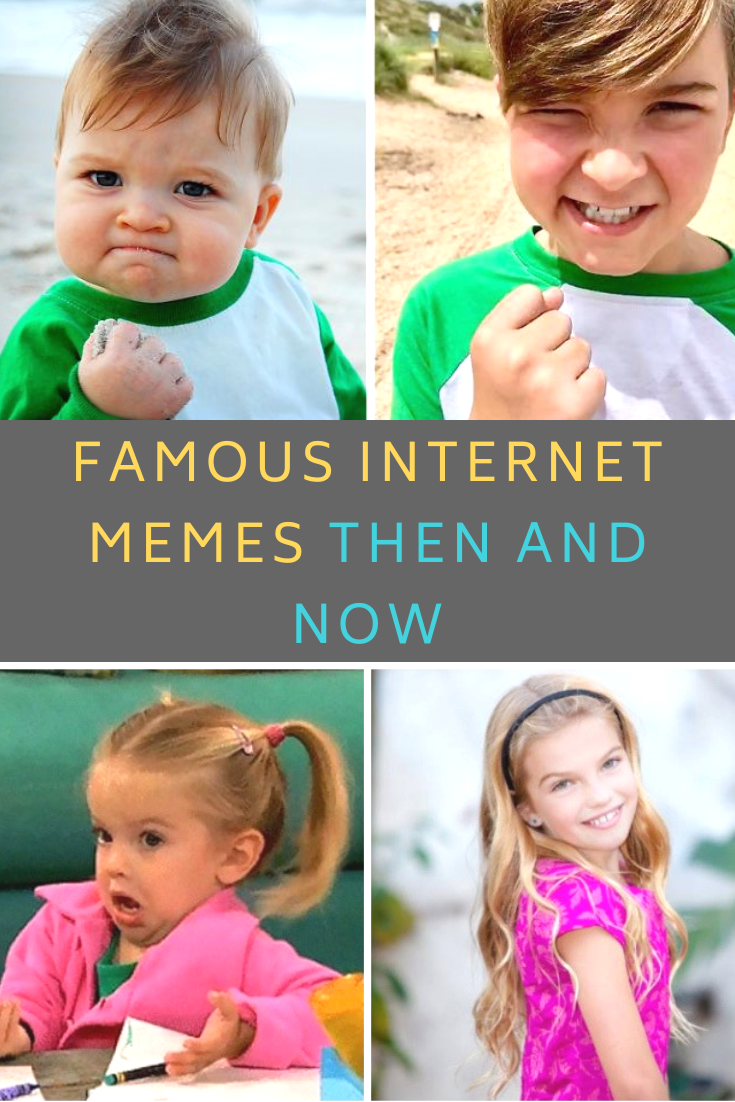 Everyone S Favorite Memes Are All Grown Up Here S What They Look Like Now Internet Memes Belly Workout Challenge Memes