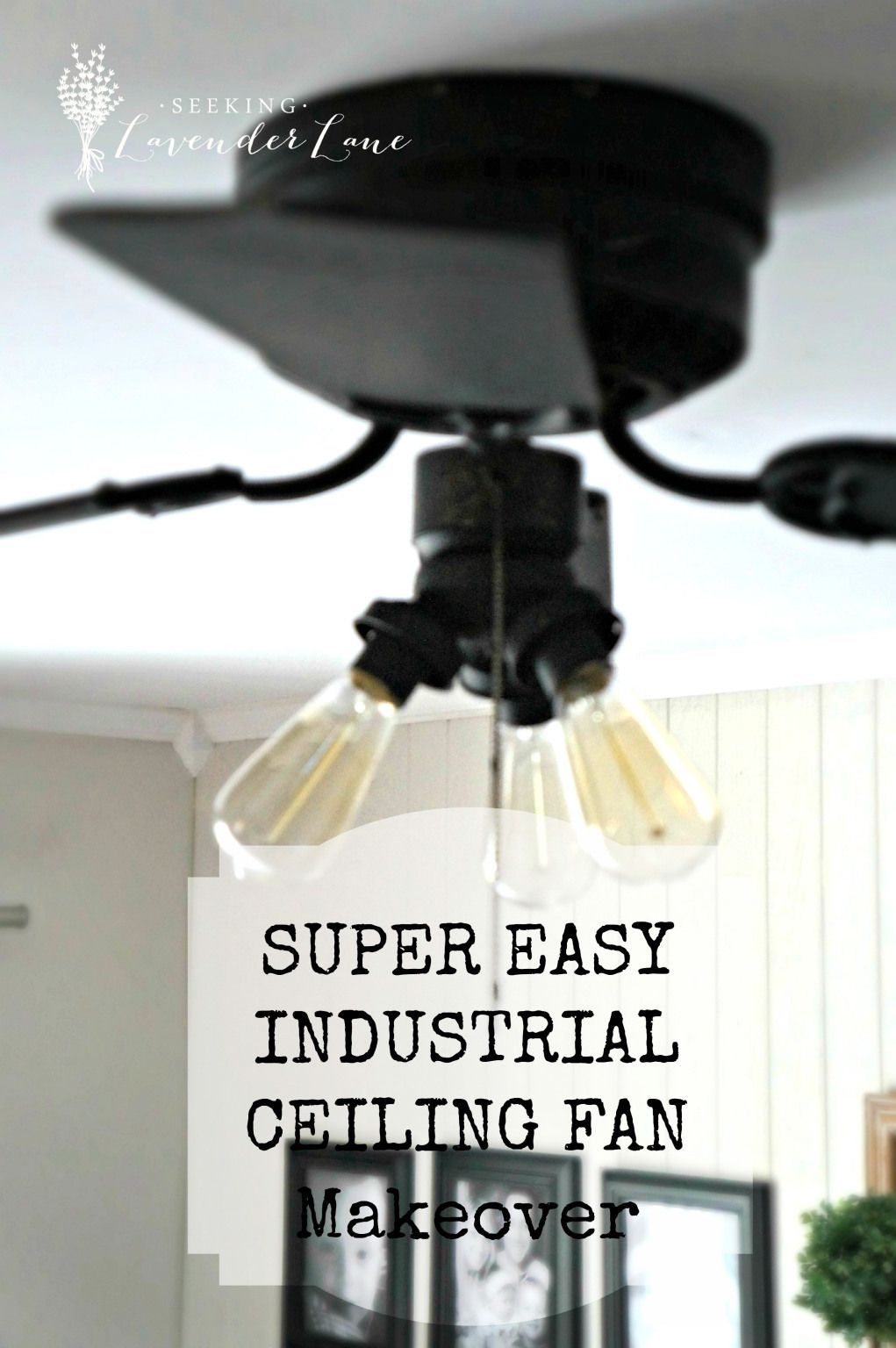 Industrial Style Ceiling Fans Super Easy Industrial Style Fan Makeover Seeking Lavender Lane