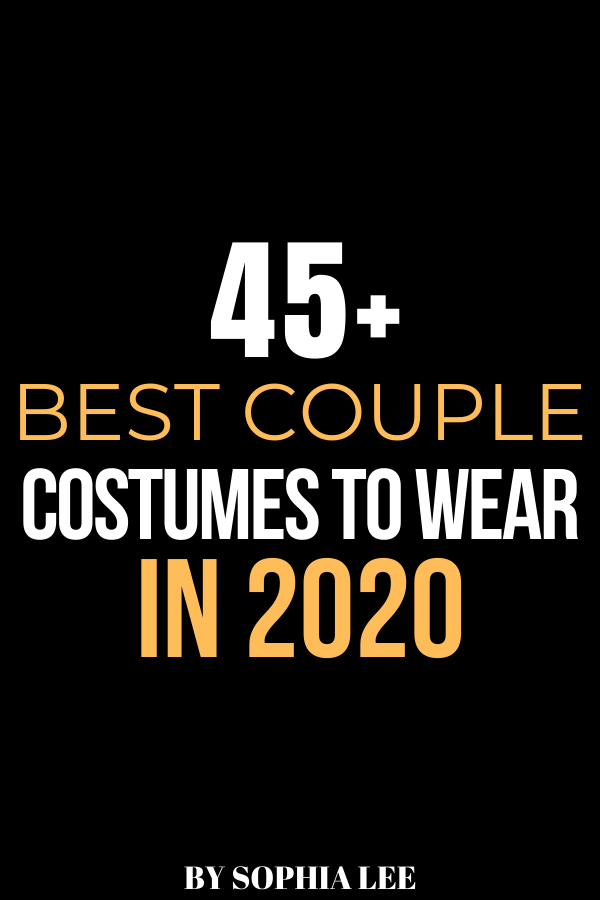 45+ Best Couple Costumes Your Friends Will DIE Over – By Sophia Lee