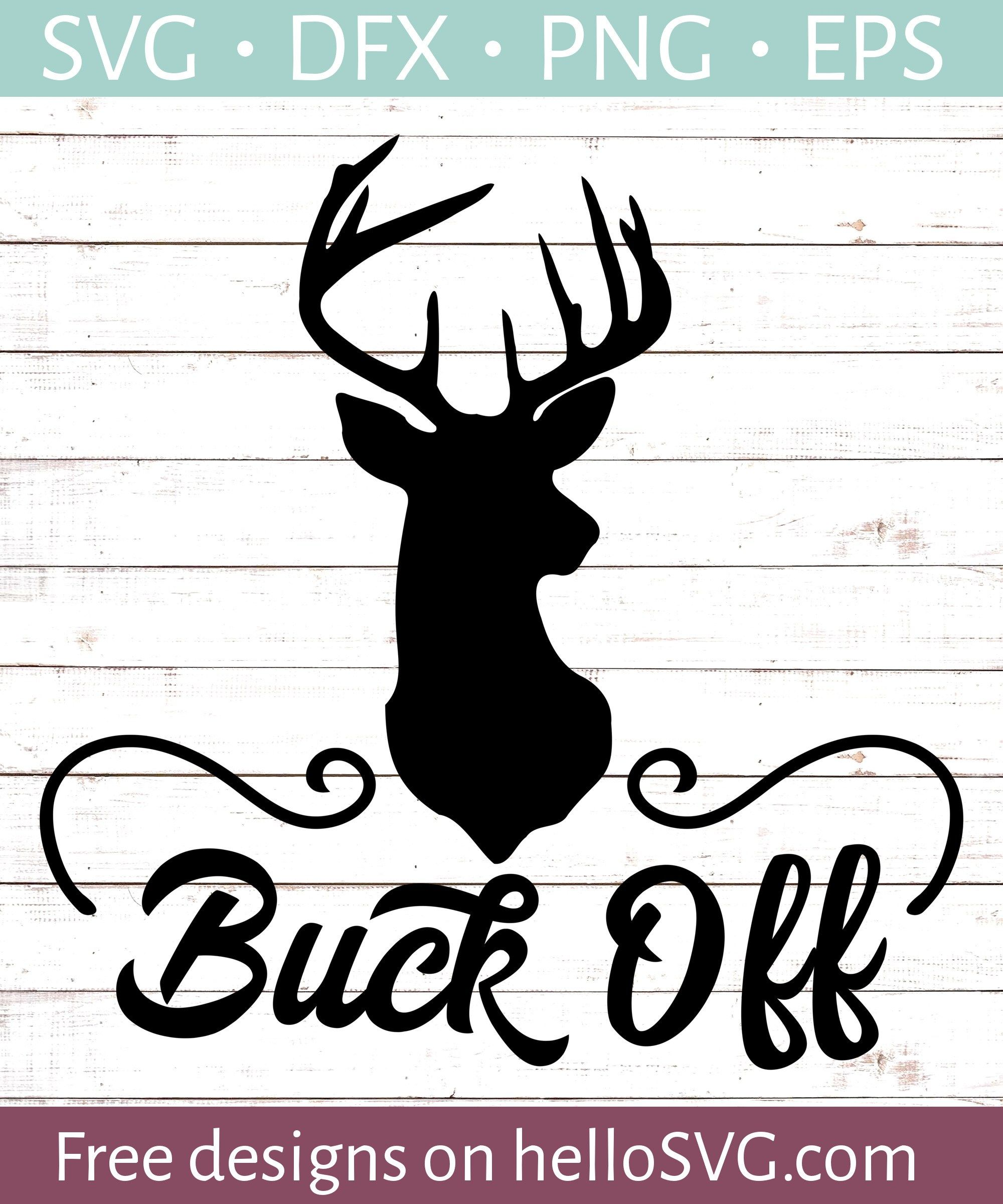 Buck Off w/ Deer SVG Free SVG files Svg