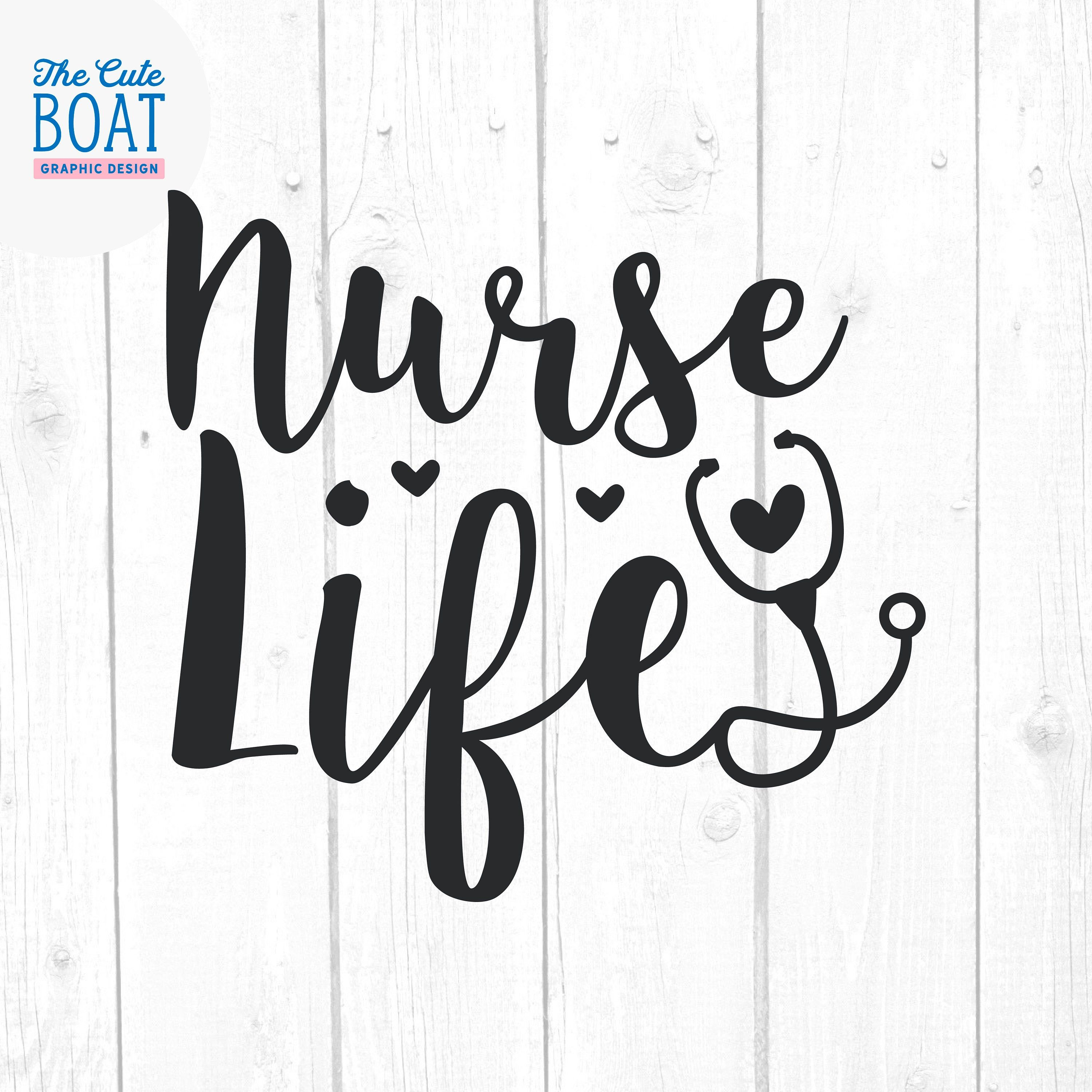 Nurse Life Svg, Quote Svg, Quotes and Sayings Svg, Home