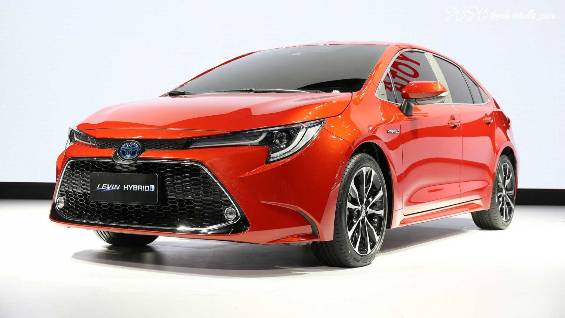 2020 Toyota Corolla Price In 2020 Toyota Corolla Toyota Corolla Le Toyota Corolla Price