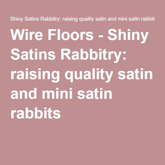 Wire Floors info, including sizing
