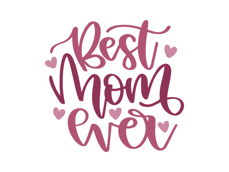 eps dxf Cut File Best Mom Ever SVG Mother/'s Day Clipart svg png