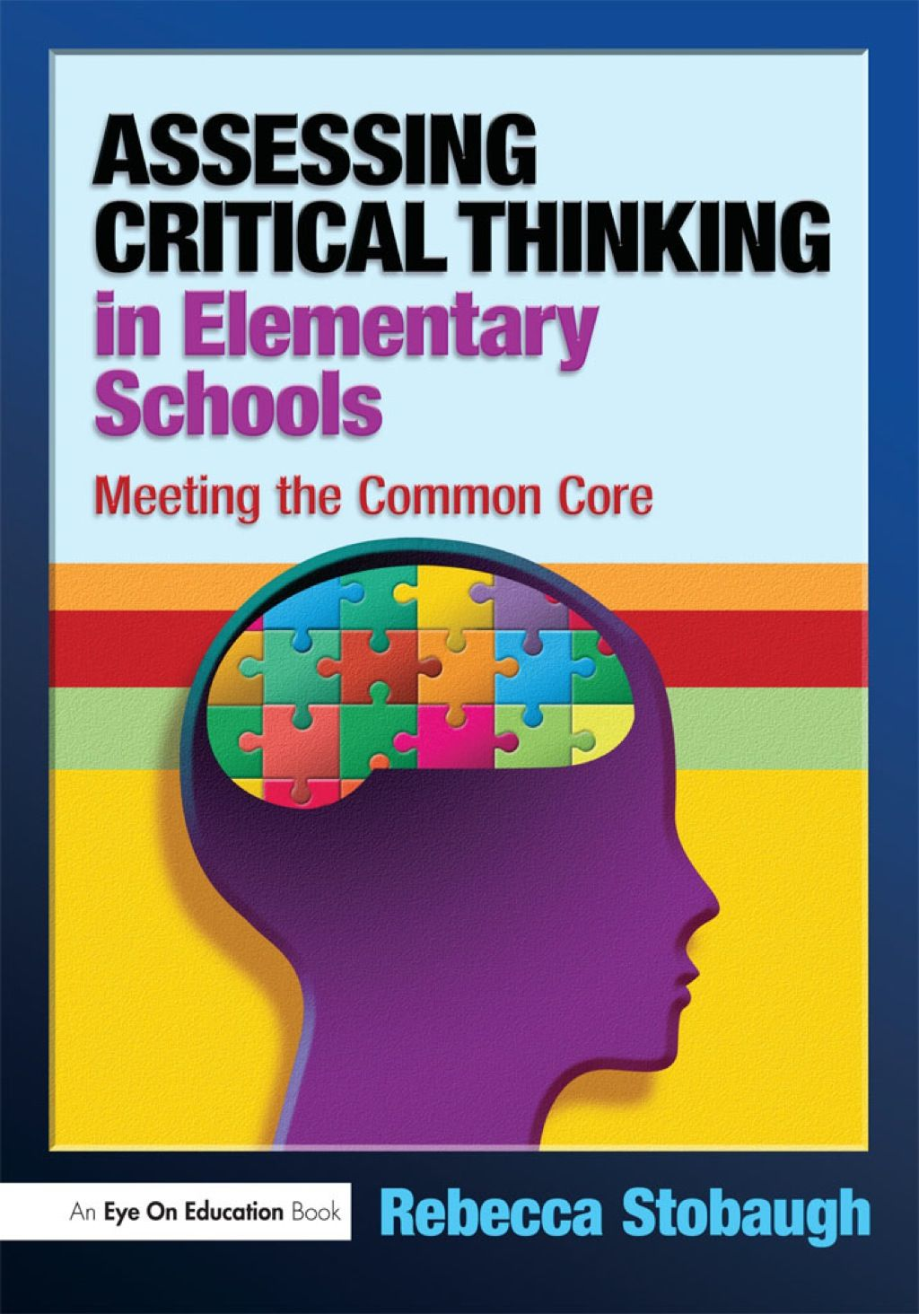 Assessing Critical Thinking In Elementary Schools Ebook