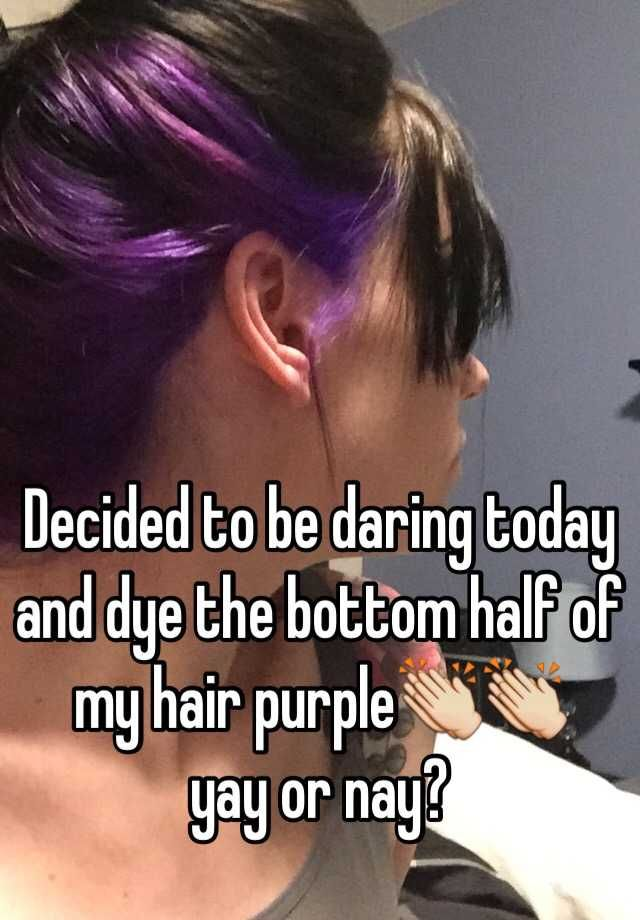 Decided to be daring today and dye the bottom half of my hair purple ...