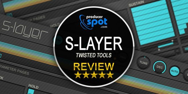 Review S Layer Reaktor Sample Layering Tool By Twisted Tools