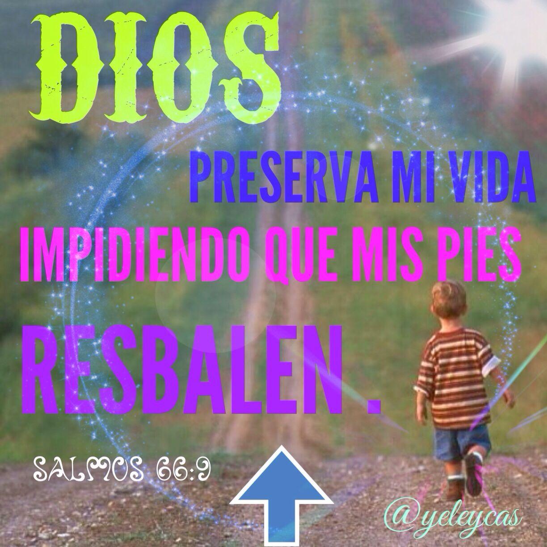 Fe  Salmos 66:9  @yeleycas