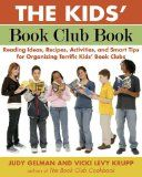 Guest 3: Vicky Levy Krupp, author of The Kids' Book Club Book.  Topic: How to organize a great kids' book club.  Issues: Based on surveys from over 500 book clubs, parents, librarians, and educators, here are the best reading ideas, recipes, activities, and tips