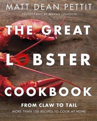 The Great Lobster Cookbook by Matt Dean Pettit, Click to Start Reading eBook, Lobster has long been thought of as a staple of haute cuisine and a dish of indulgence, something tha