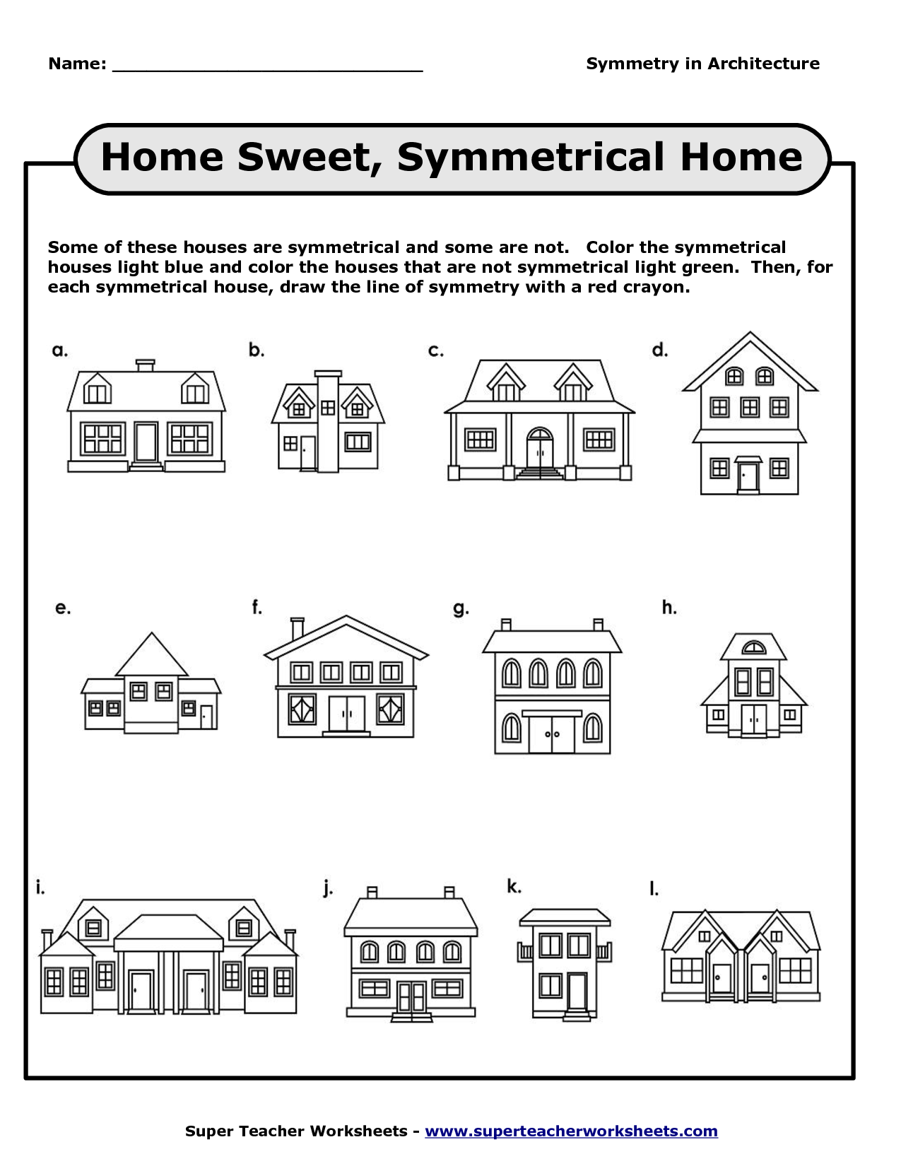 Symmetry Worksheet Houses Google Zoeken Symmetry Worksheets Super Teacher Worksheets Basic Math Skills