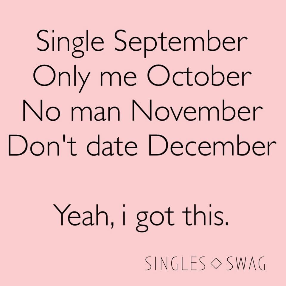 Single Funny Single Memes Single Life Humor Single Quotes Funny