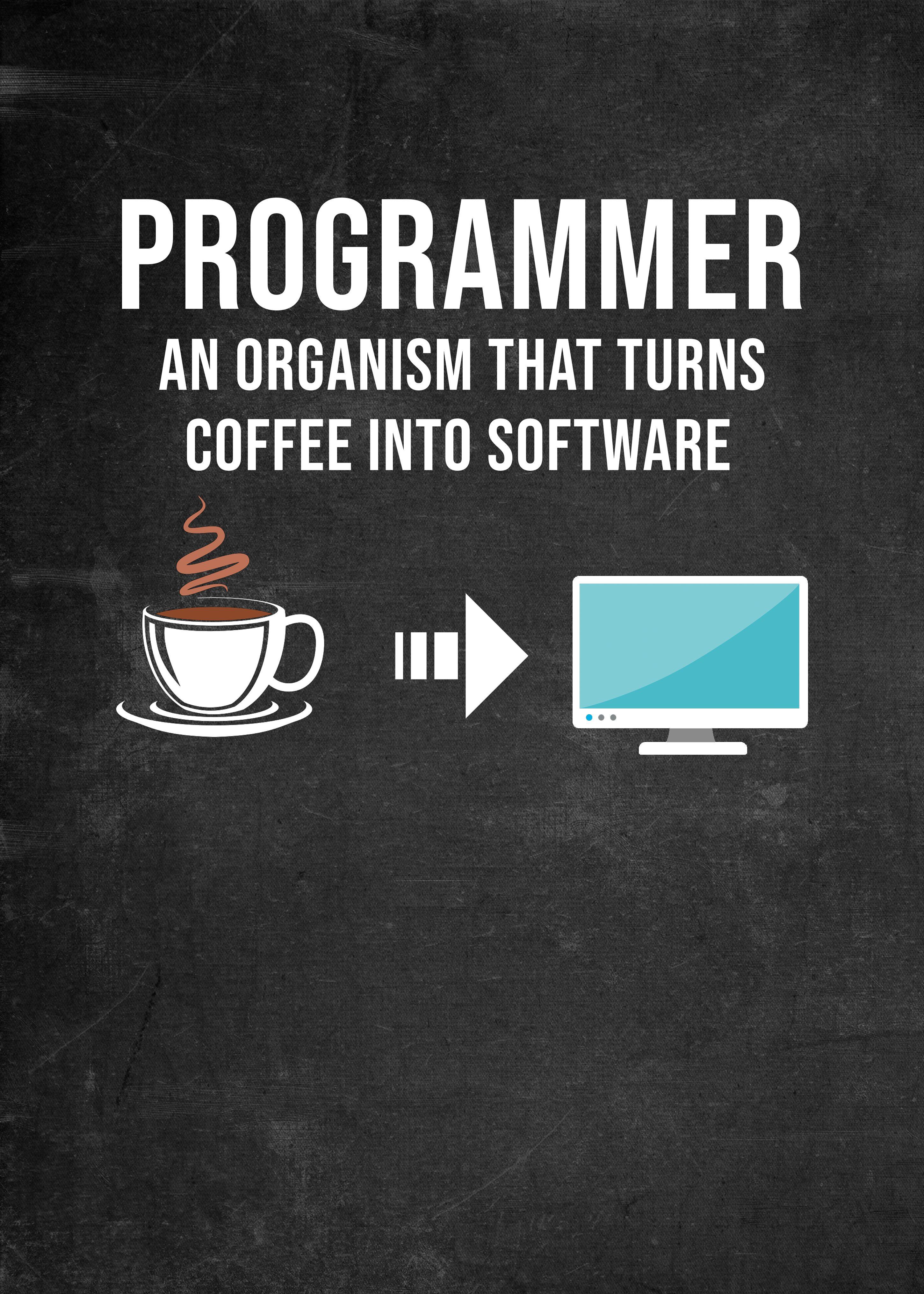 Programmer Coffee Funny Poster Print By Posterworld Displate Programmer Humor Programmer Jokes Programming Quote