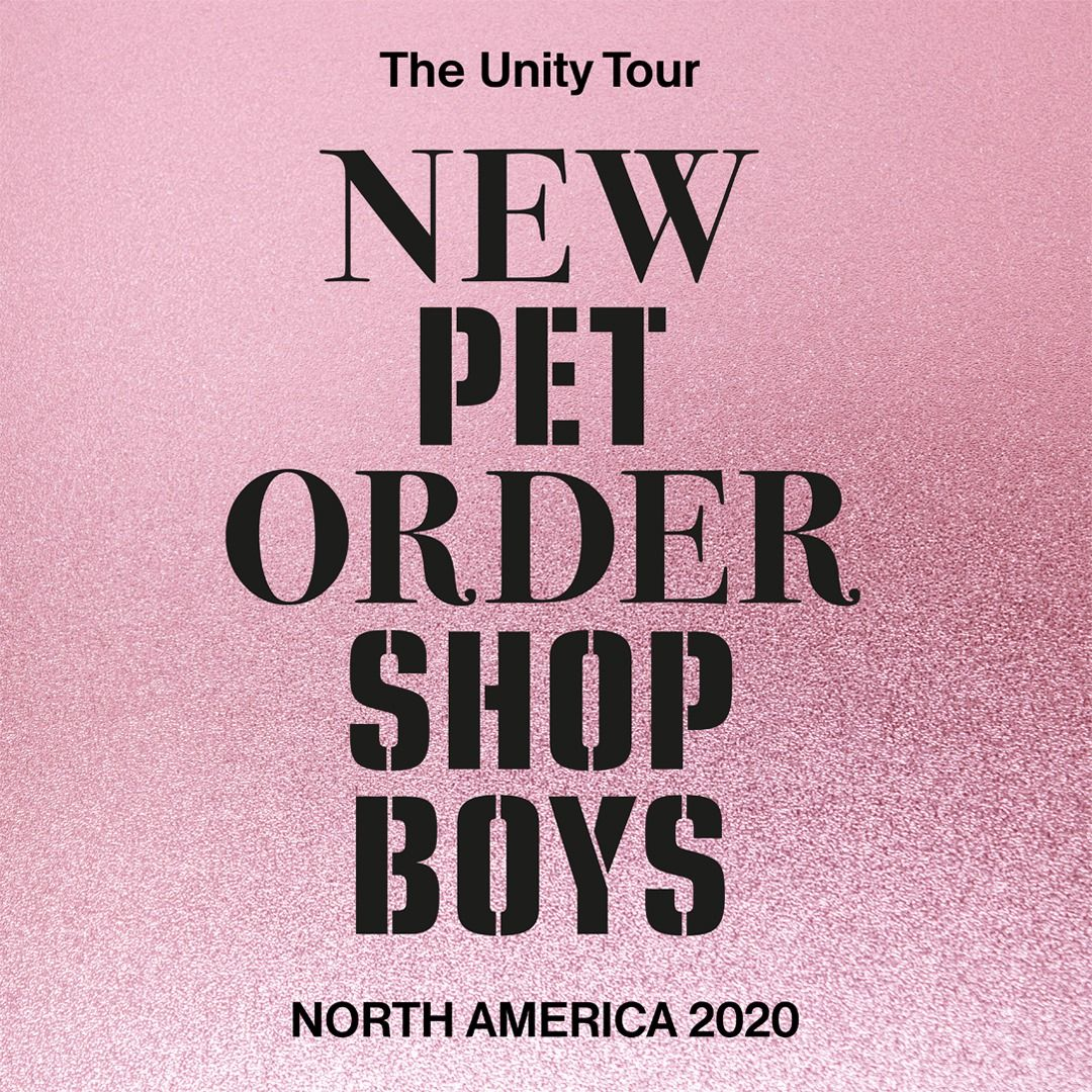 Pet Shop Boys And New Order Announce Their 2020 Co Headlining The Unity Tour In 2020 Pet Shop Boys Unity Tours