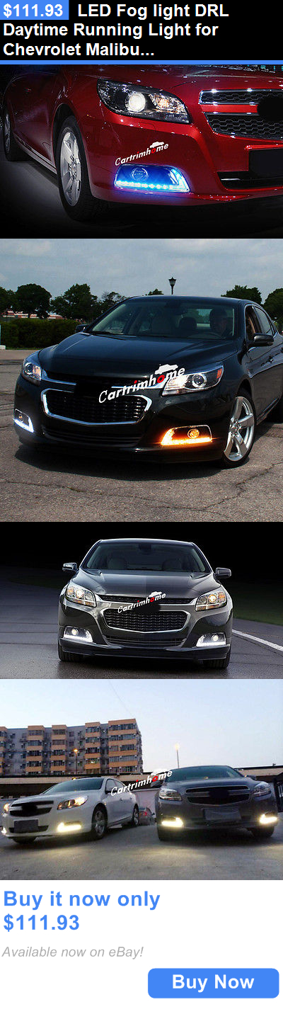 Motors Parts And Accessories Led Fog Light Drl Daytime Running Light For Chevrolet Malibu 2013 2015 Buy It Now Chevrolet Malibu Motor Parts Snowmobile Parts