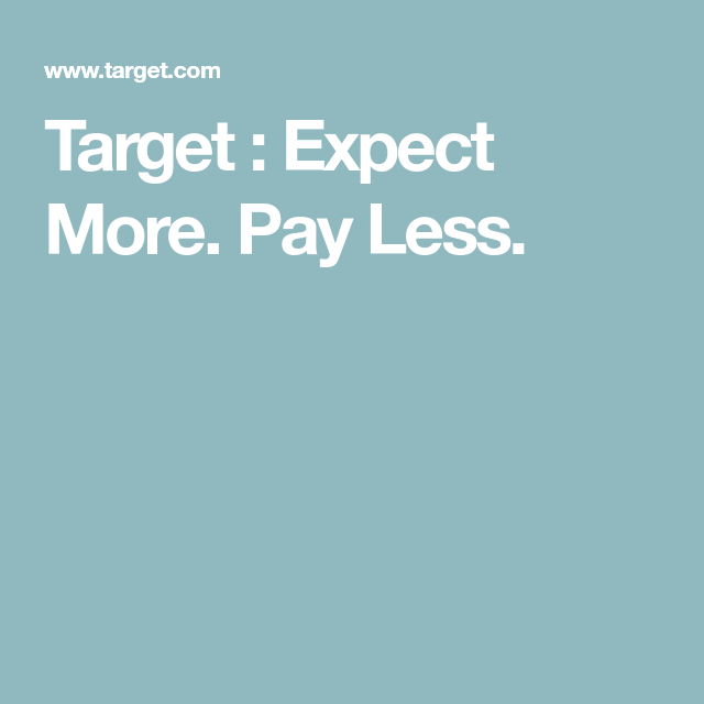 from expect more to pay less Expect more pay less it is the magic combination that consistently delights our guests and turns a brief shopping list into a full shopping cart.