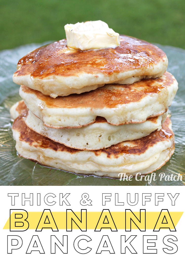 The Best Banana Pancakes The Craft Patch Recipe Banana Pancakes Recipe Favorite Breakfast Recipes Banana Pancakes