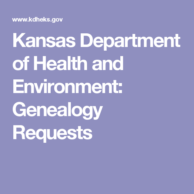 Kansas Department of Health and Environment: Genealogy Requests ...