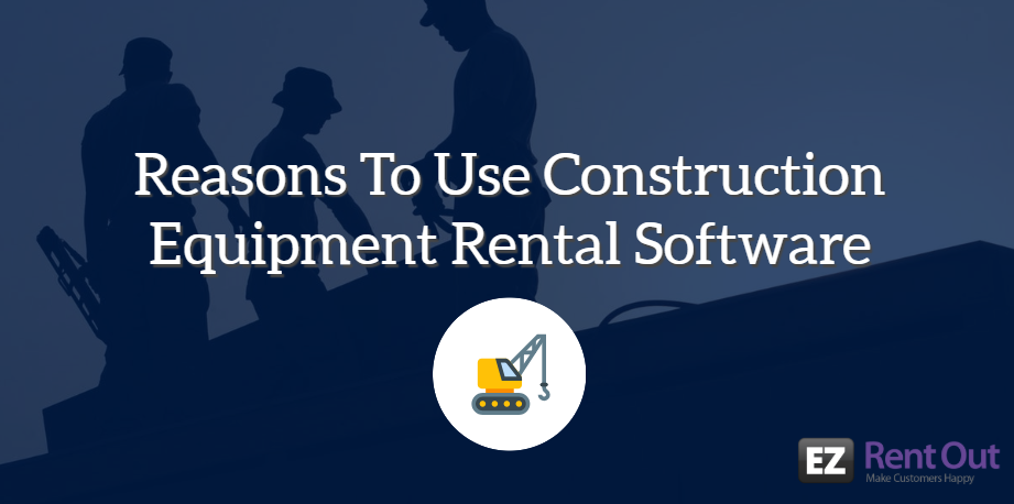 The Market For Construction Equipment Rental Business Is Constantly Shifting And Is Quite Competitive A Construc Construction Equipment Rental Rental Business