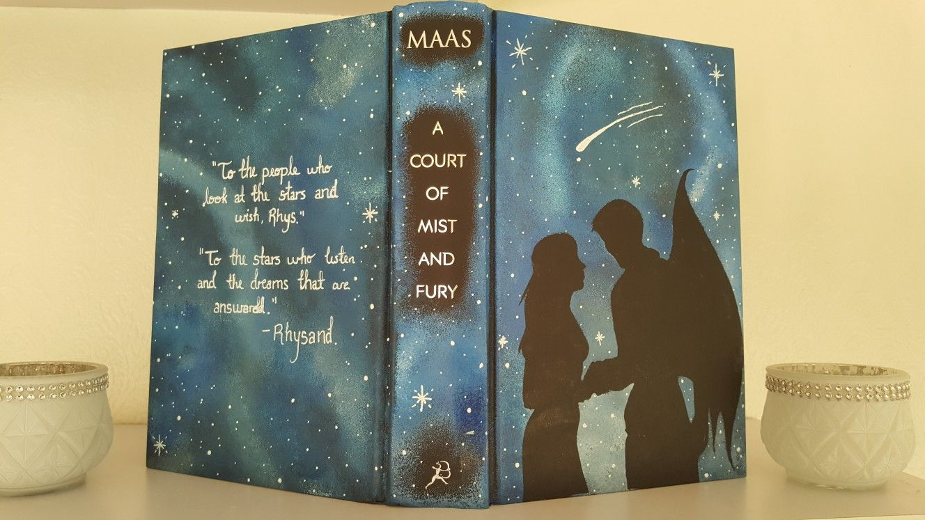 Soo I Decided To Deface A Court Of Mist And Fury Aka Acomaf By