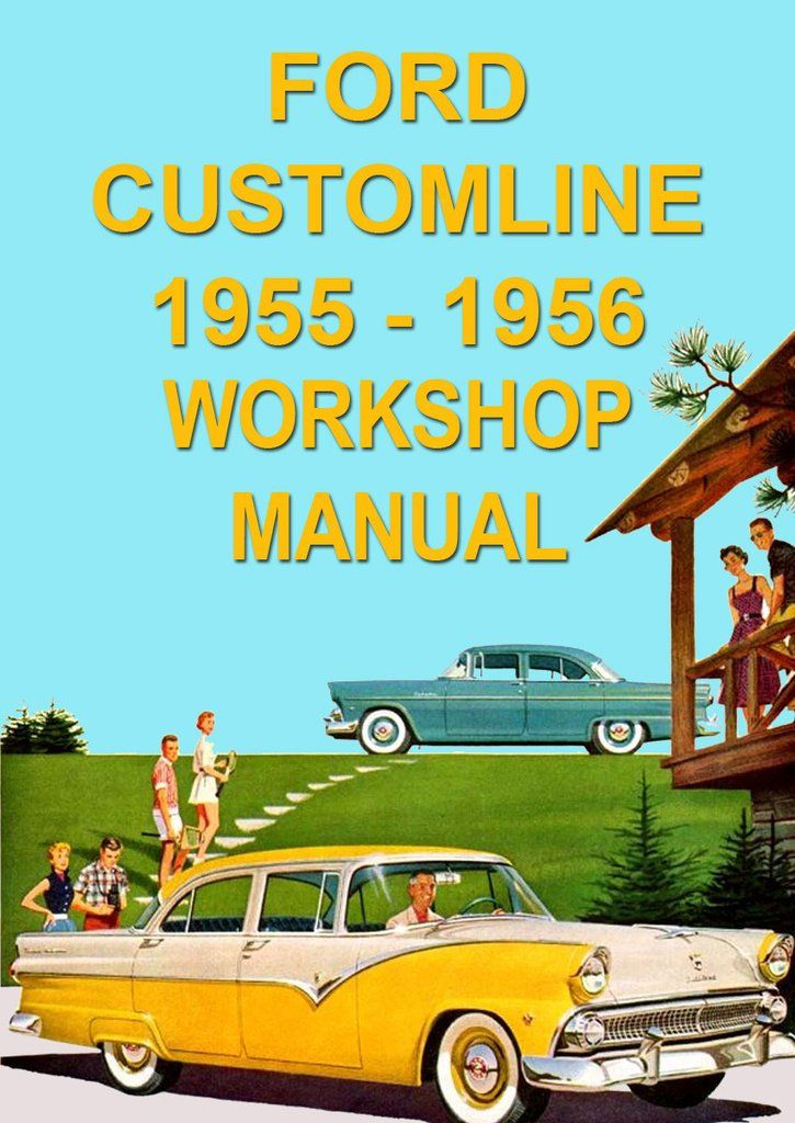 ford customline 1955 1956 workshop manual ford australia car rh pinterest com manual for 1995 ford f150 manual for 1995 lx188