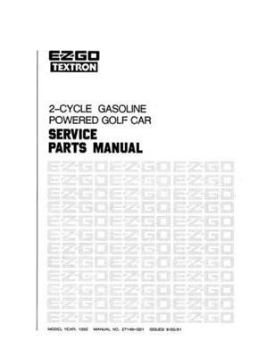 EZGO 27149G01 1992 Service Parts Manual for 2 Cycle Gas