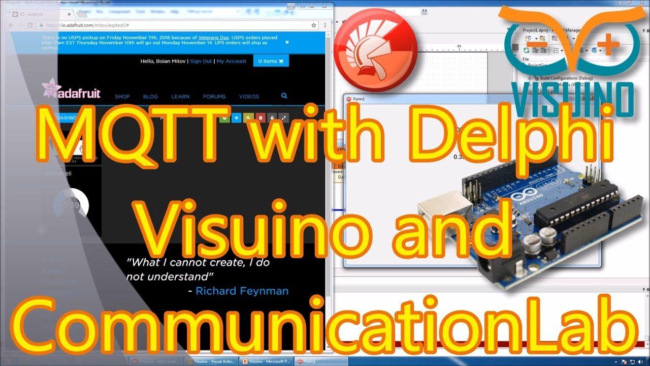 Video Tutorial: Adafruit IO MQTT with Delphi Visuino and