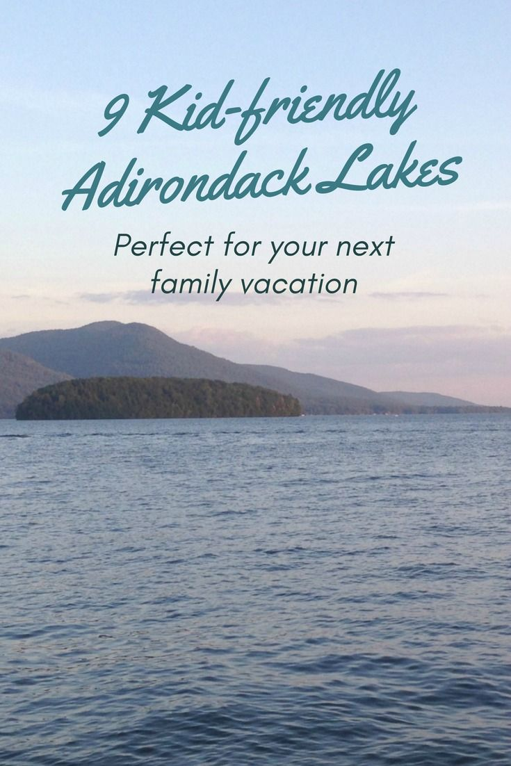 These Kid-friendly Adirondack Lakes Are Perfect For Family