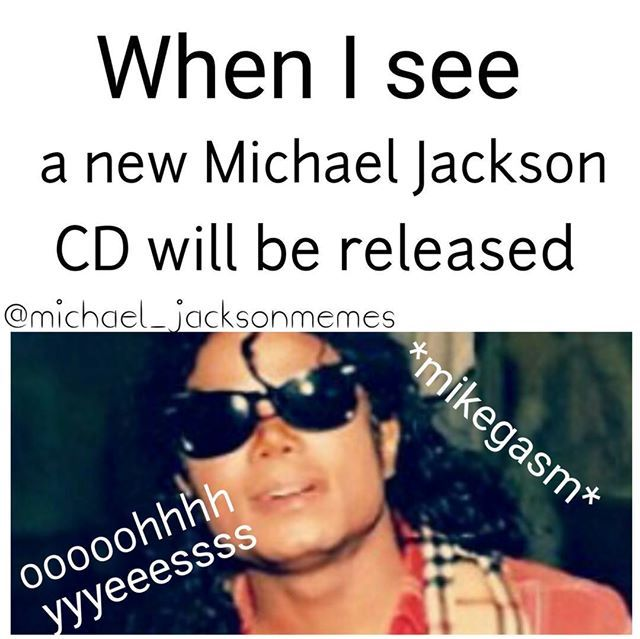 LOL. Wonder whether they´ll release any album soon. Michael had hundreds and hundreds of songs he didn´t release... I need more MJ songs to listen to!! ;)