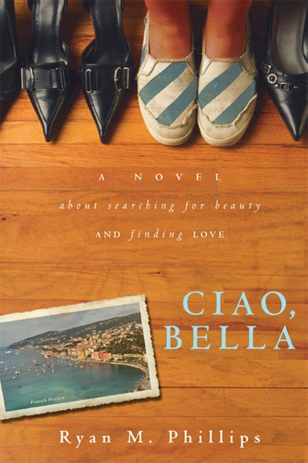Amazon ciao bella a novel about searching for beauty and amazon ciao bella a novel about searching for beauty and finding fandeluxe Ebook collections