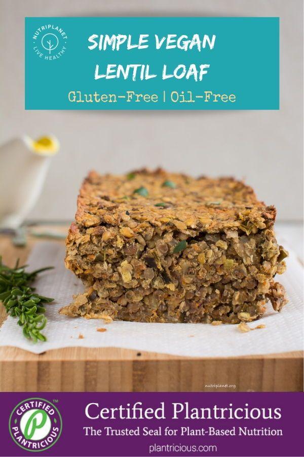 Vegan Lentil Loaf [Oil-Free and Gluten-Free] | Nut