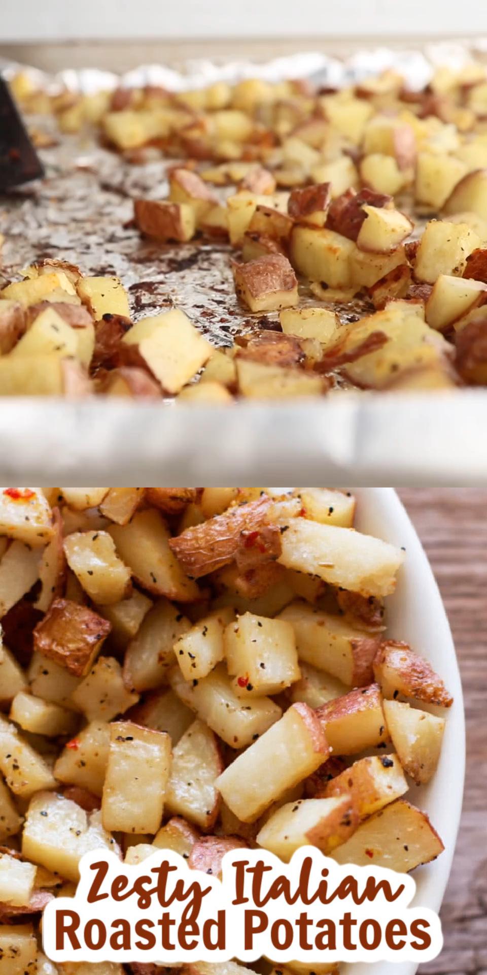 Zesty Italian Roasted Potatoes