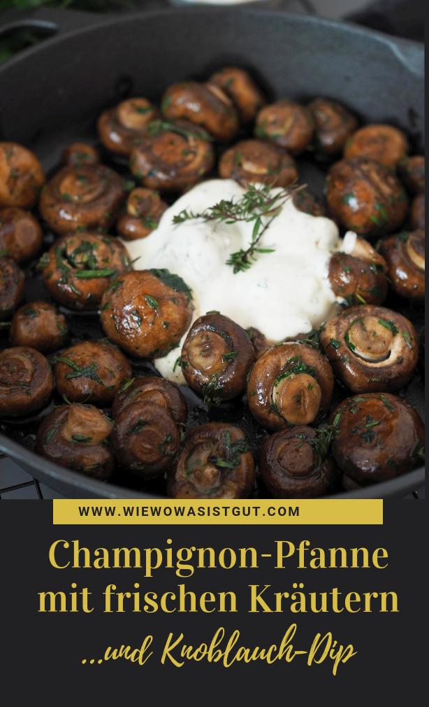 Champignons mit frischen Kräutern & Knoblauchdip #lowcarbveggies