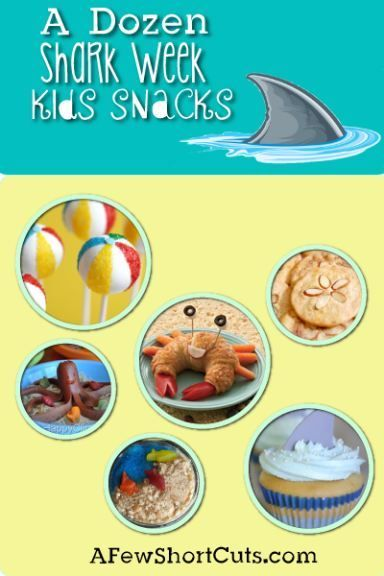 Shark Week Kids Snacks Roundup #sharkweekfood A Dozen Shark Week Kids Snacks #recipe #beach #sharkweekfood