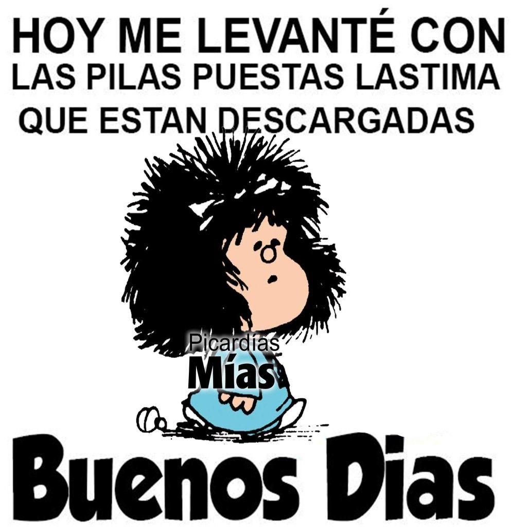 Pilas Descargadas Mafalda Good Morning Mafalda Quotes