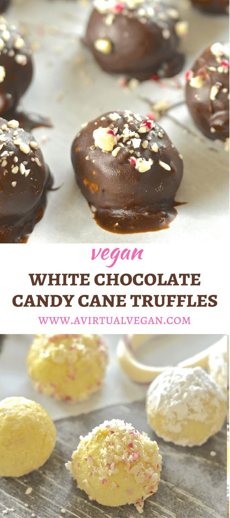These Festive Vegan White Chocolate Candy Cane Truffles Are Meltingly Rich Sweet Creamy Indulge Vegan Candies Vegan White Chocolate Vegan Christmas Recipes
