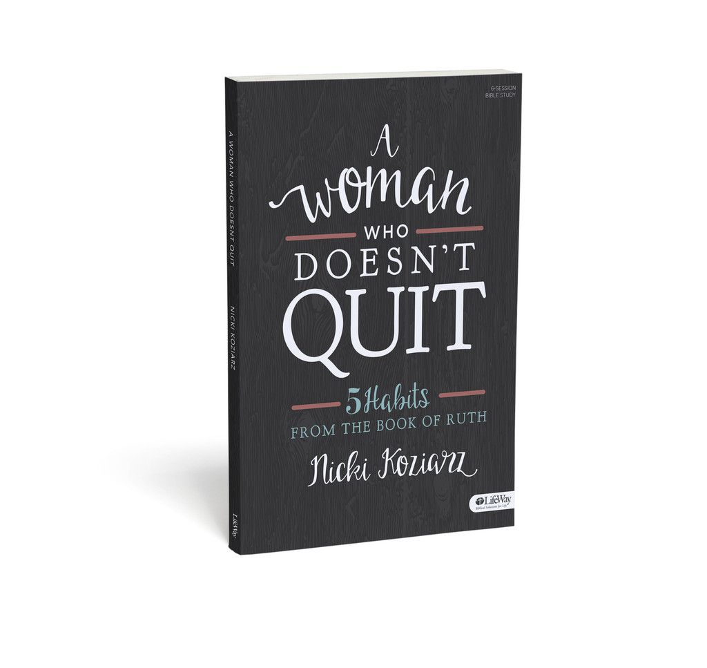 A woman who doesnt quit 5 habits from the book of ruth