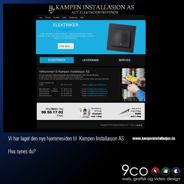 This is the new homepage we have made for Kampen Installasjon.  Do you like it?