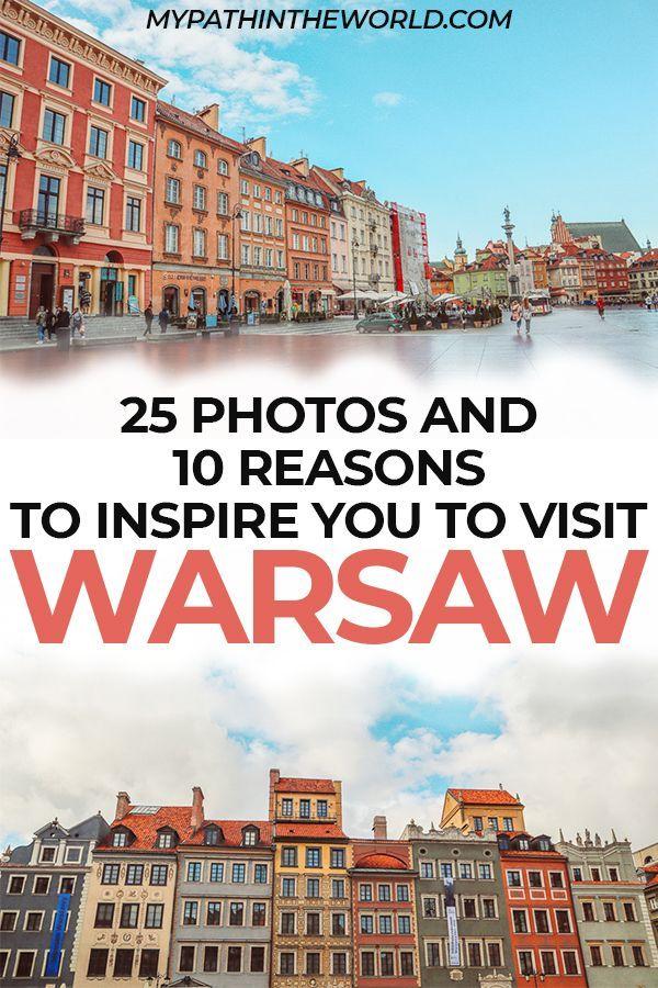 Is Warsaw Worth Visiting? 10 Reasons And 25 Photos