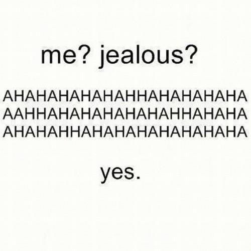 True Jealous Quotes Jealousy Quotes Girlfriend Quotes