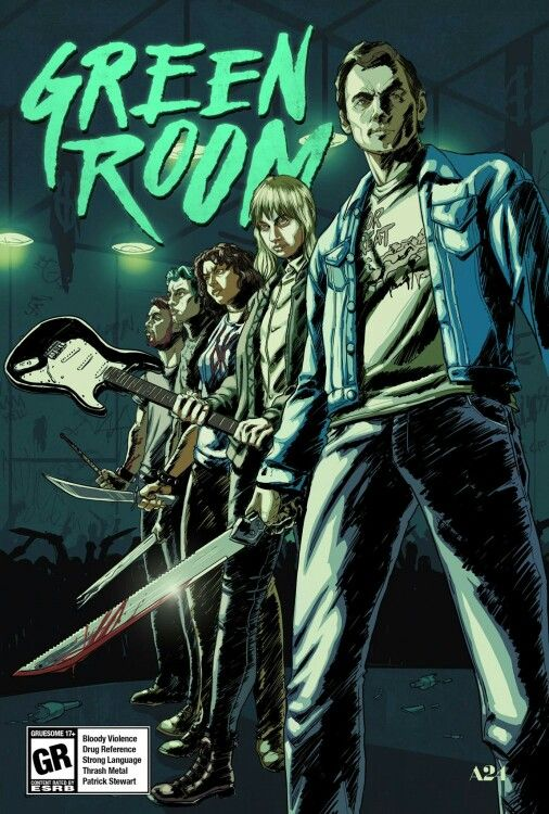 Green Room Green Room Movie Green Rooms Film Posters