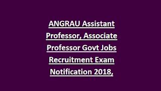 Guntur Angrau Assistant Professor Associate Professor Govt Jobs